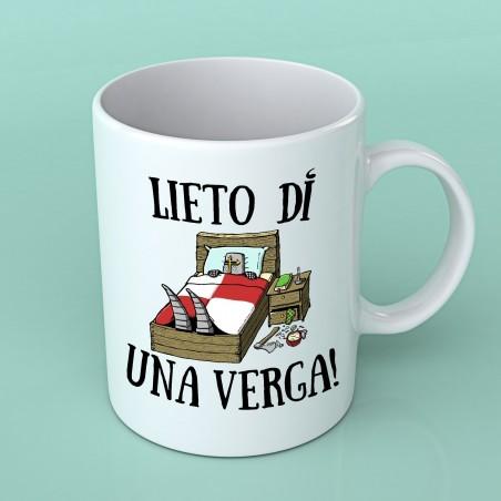 "Tazza ""Lieto die una verga"""