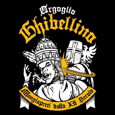 Orgoglio Ghibellino - Mangiapreti dallo XII Secolo
