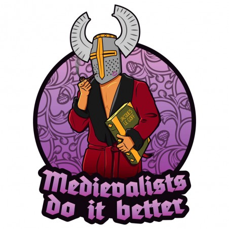 Medievalists Do It Better
