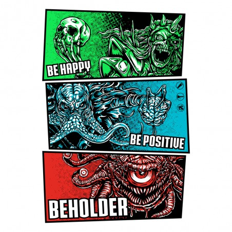 Be Happy Be Positive BEHOLDER